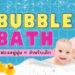 Bubble Bath ฟองสบู่นุ่ม ๆ น่าใช้ในอ่างอาบน้ำ