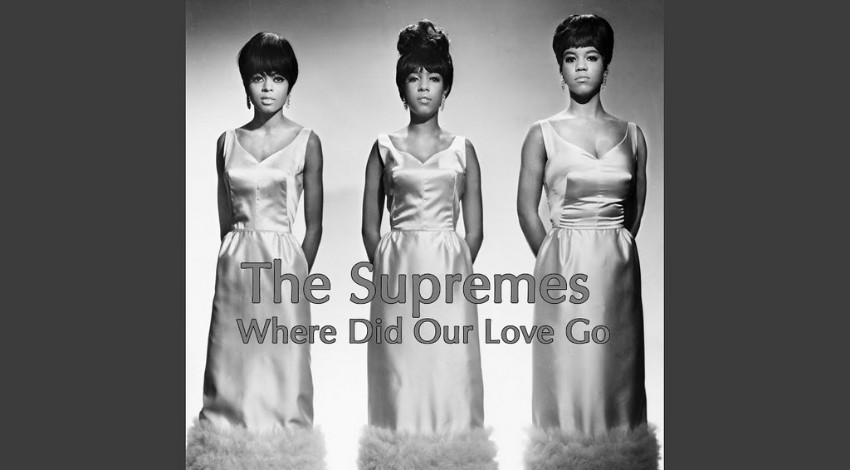 Where Did Our Love Go - The Supremes