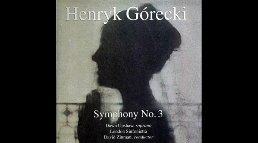 Symphony No. 3 - Górecki